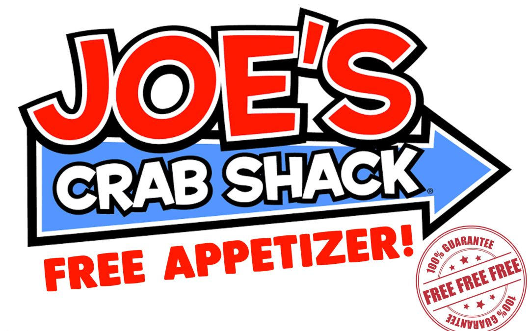 FREE APPETIZER FROM JOE'S CRAB SHACK