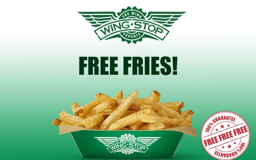 FREE FRIES AT WING-STOP
