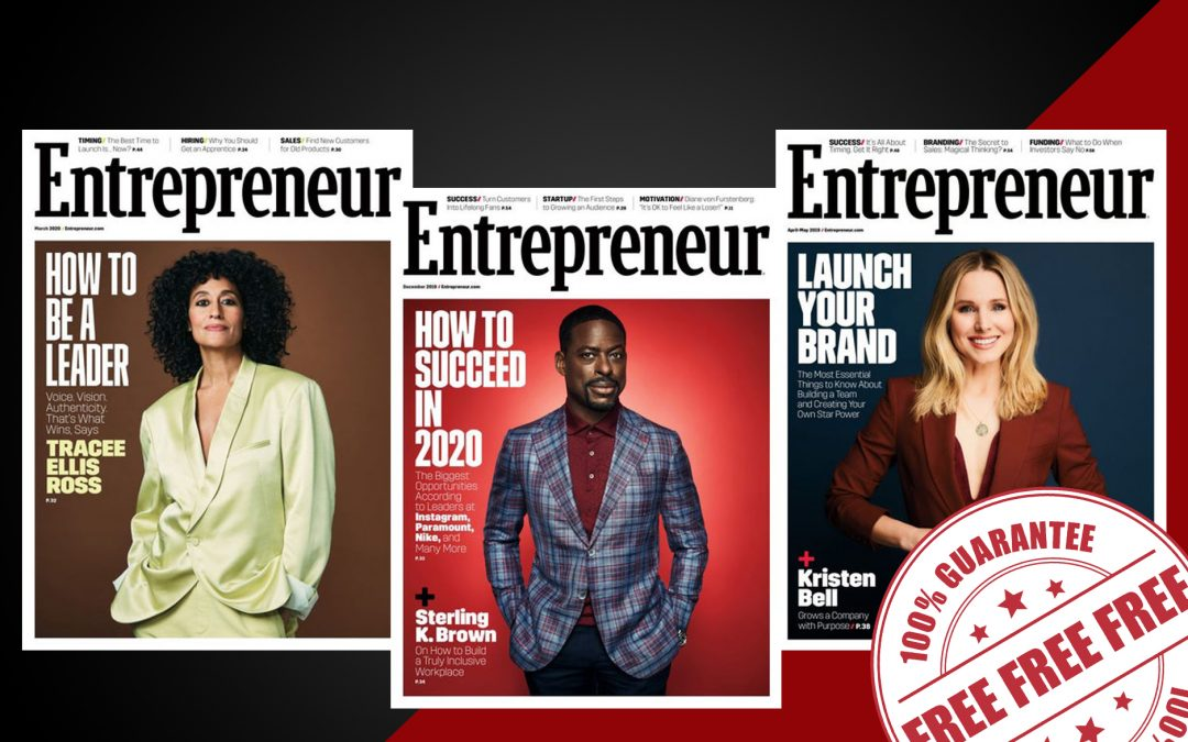 FREE 1 YEAR SUBSCRIPTION TO ENTREPRENEUR MAGAZINE