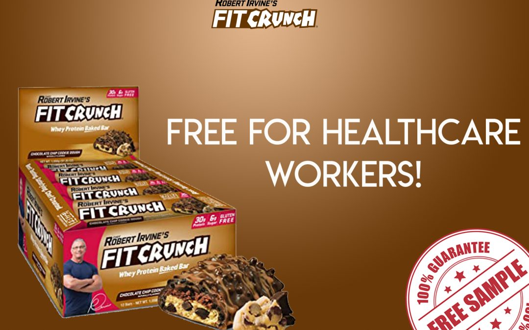 FREE SAMPLE OF FIT CRUNCH BAR FOR HEALTHCARE WORKERS