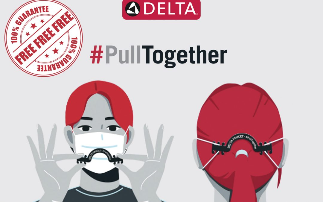 FREE FACE MASK EAR SAVERS FROM DELTA FAUCET