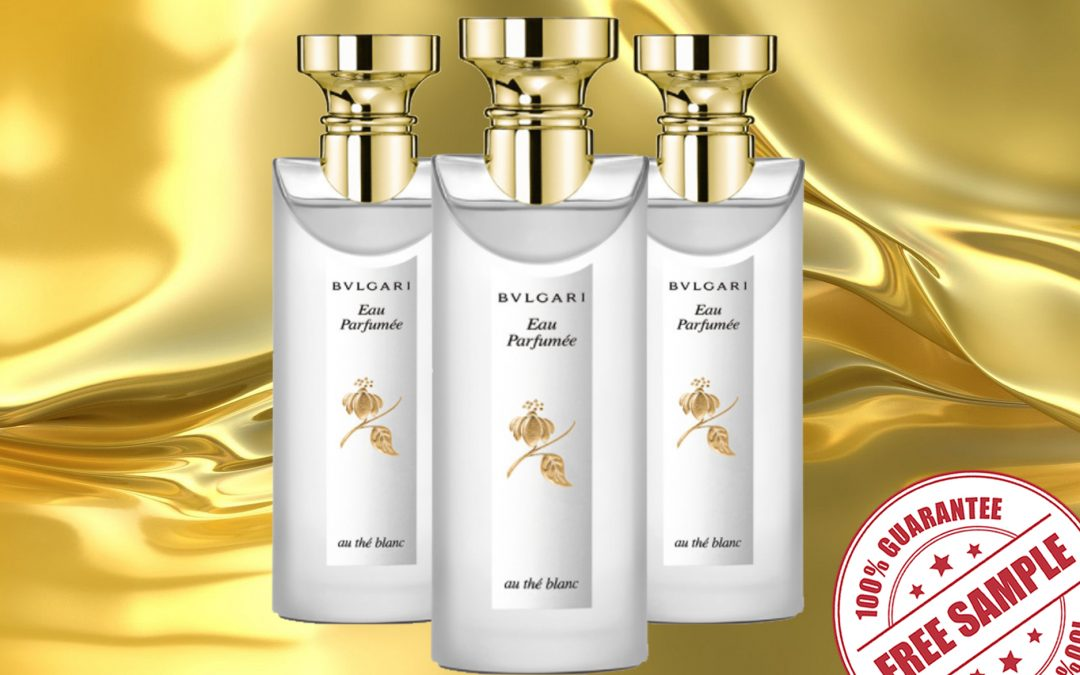 FREE SAMPLE OF BVLGARI EAU PARFUMEE