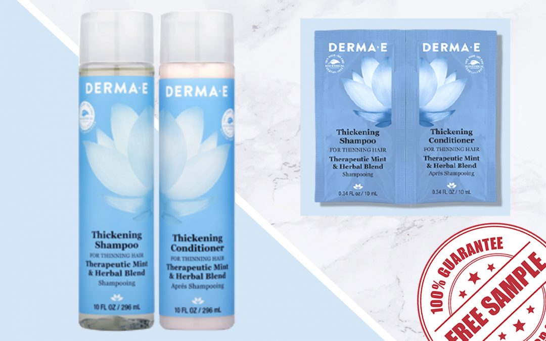 FREE SAMPLE OF DERMA-E THICKENING SHAMPOO & CONDITIONER