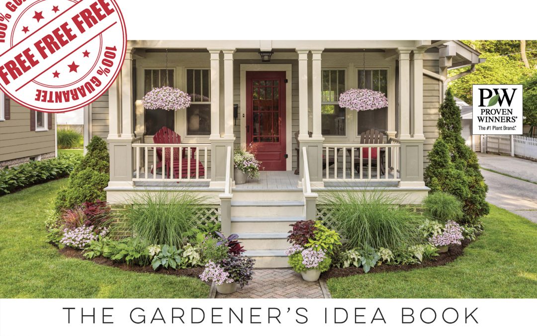FREE GARDENER'S IDEA BOOK & WINNERS CIRCLE NEWSLETTER